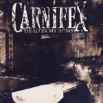 Carnifex - Lie to My Face