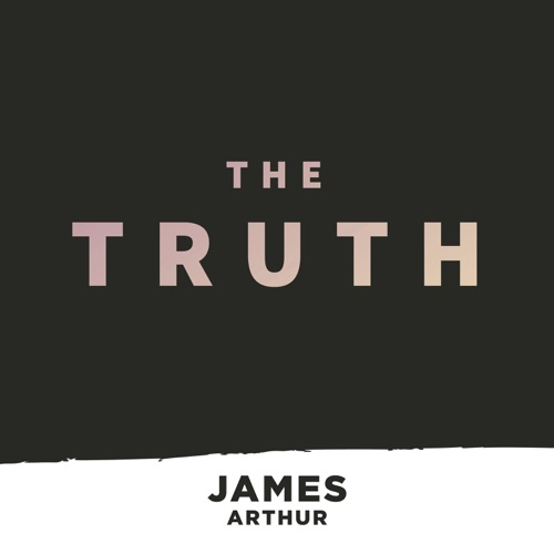 James Arthur - The Truth - Single
