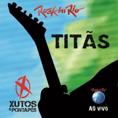 Ao Vivo No Rock In Rio - Xutos & Pontapes