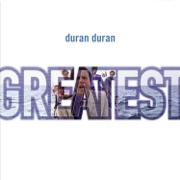 Greatest - Duran Duran - Duran Duran