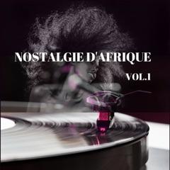 Nostalgie d'Afrique, vol. 1