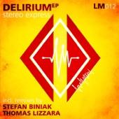 Stereo Express - Delirium (Thomas Lizzara Remix)