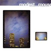 Modest Mouse - Teeth Like God's Shoeshine