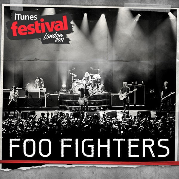 Foo Fighters - iTunes Festival: London 2011 - EP