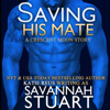 Savannah Stuart & Katie Reus - Saving His Mate: A Vampire-Werewolf Romance (Unabridged)  artwork
