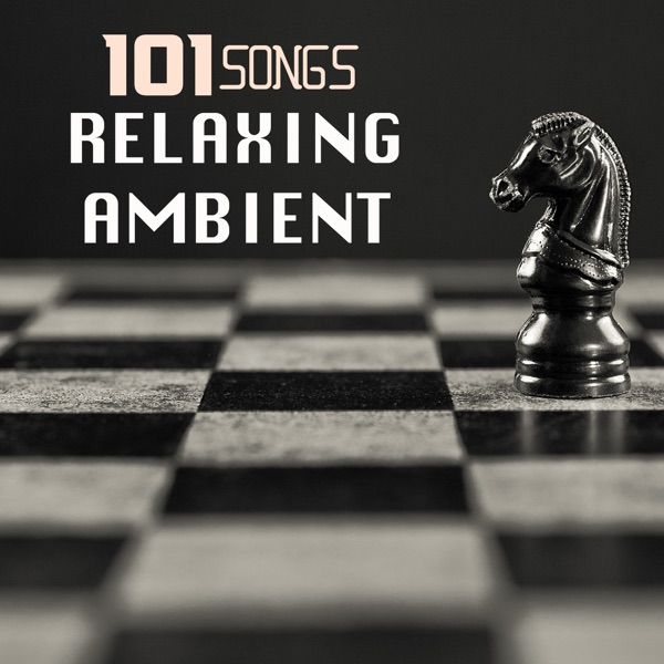 101 Relaxing Ambient Effects - Background Sleep Sounds, Relax Mood Music