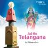 Jai Ho Telangana Single
