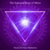 The Supreme Heart of Shiva Om Namah Shivaya Chanting Om Bonus Track Version