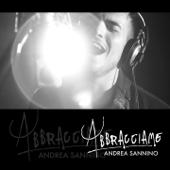 Abbracciame - Andrea Sannino