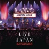 A Musical Affair: Live in Japan, Il Divo