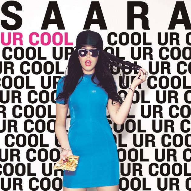 Saara ur cool single