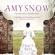 Tracy Rees - Amy Snow (Unabridged)