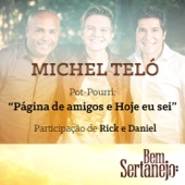 Pot-Pourri: Página de Amigos / Hoje Eu Sei (feat. Rick & Daniel) - Single