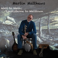 Wall to Wall... Lindisfarne to Walltown by Martin Matthews on Apple Music