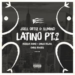 Latino, Pt. 2 (feat. Bodega Bamz, Emilio Rojas & Chris Rivers) - Single Mp3 Download