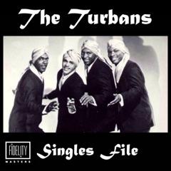 Singles File - The Turbans