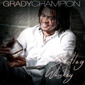 Grady Champion - Ten Dollars