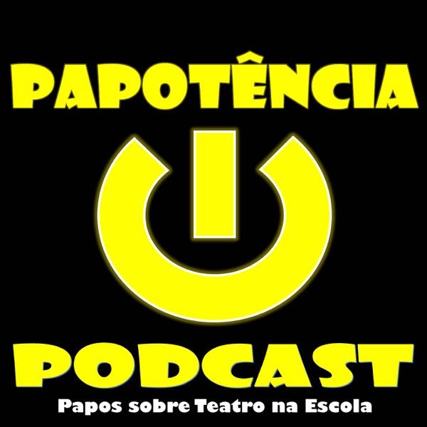Papotência Podcast