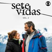 Sete Vidas, Vol. 2