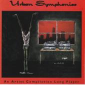 Urban Symphonies: An Artist Compilation Long Player
