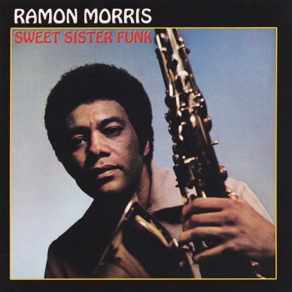 Ramon Morris - First Come First Serve