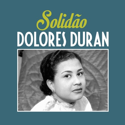Solidão - Single - Dolores Duran