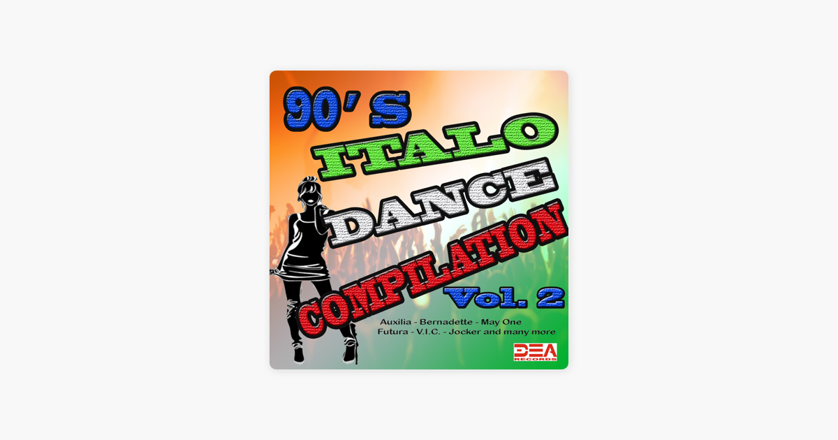 ‎90's Italo Dance Compilation, Vol  2 by Various Artists