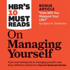 HBR's 10 Must Reads on Managing Yourself (Unabridged)
