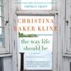 The Way Life Should Be: A Novel (Unabridged) AudioBook Download