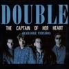 The Captain of Her Heart (Karaoke Version) - Single