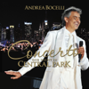 New York Philharmonic, Andrea Bocelli & Alan Gilbert - Concerto: One Night in Central Park  artwork