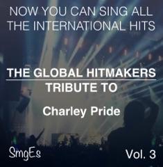 The Global HitMakers: Charley Pride, Vol. 3 (Karaoke Version)