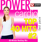 Power Cardio - Top 40 Hits, Vol. 2 (Non-Stop Workout Mix) - Power Music Workout - Power Music Workout