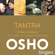Osho - TANTRA The Way of Acceptance