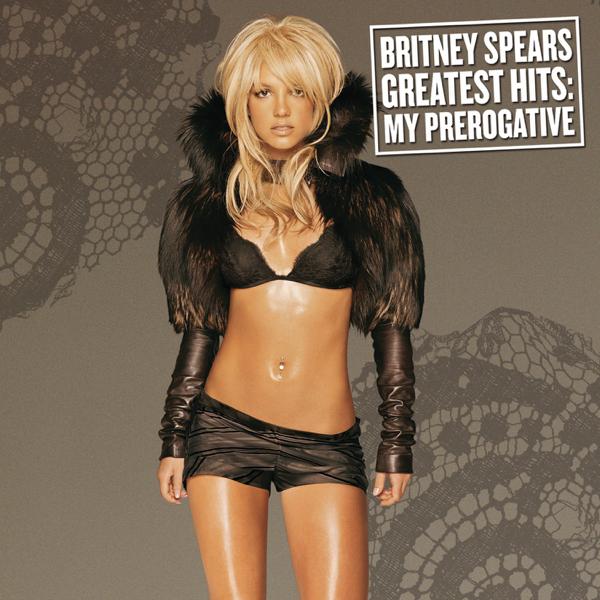 Greatest Hits My Prerogative Britney Spears
