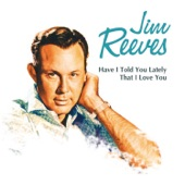 Jim Reeves - Beyond a Shadow of a Doubt