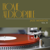 Home Audiophile: Jazz Moments, Vol. 4