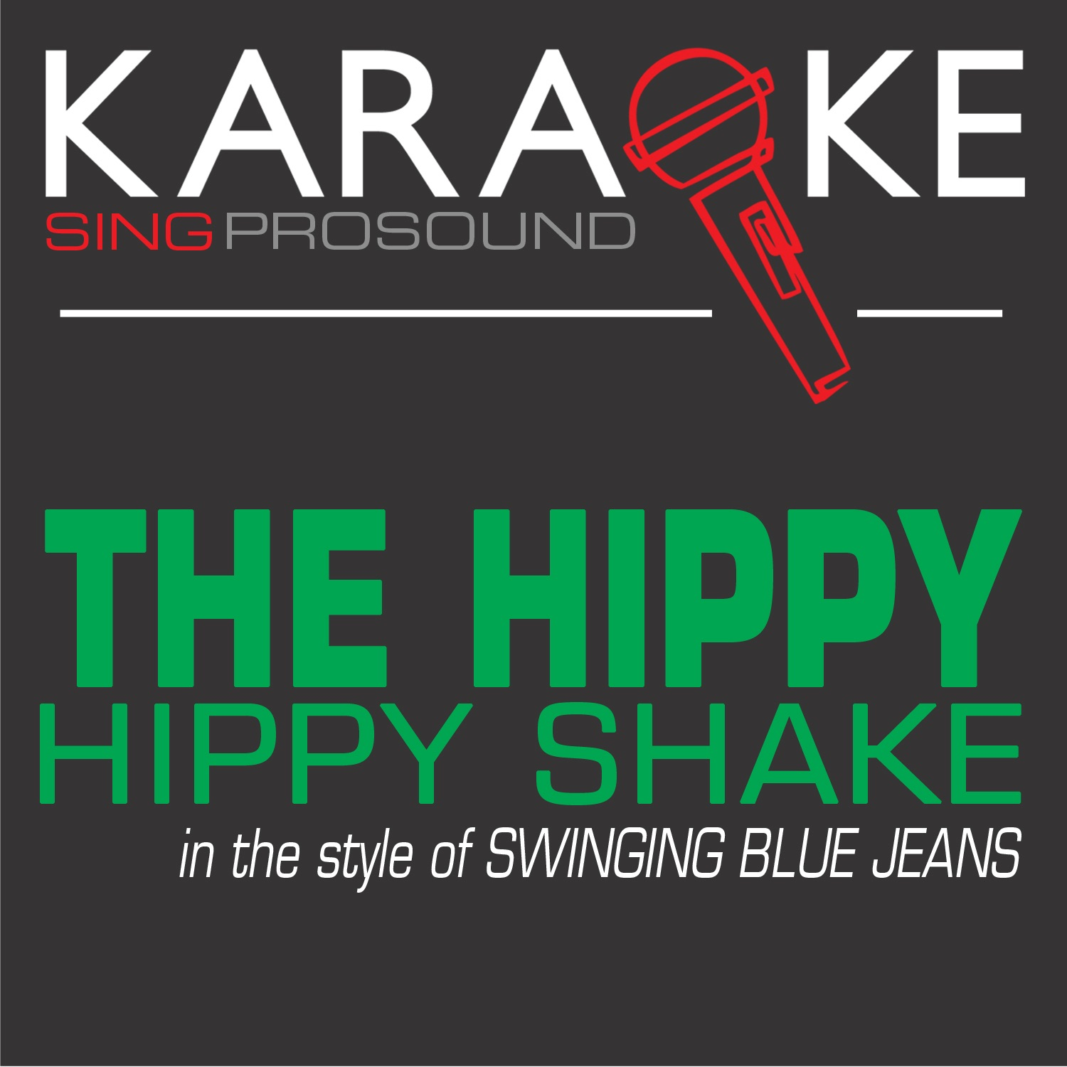 The Hippy Hippy Shake (In the Style of Swinging Blue Jeans) [Karaoke Instrumental Version] - Single