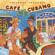 Various Artists - Putumayo Presents Café Cubano