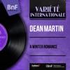 A Winter Romance (feat. Gus Levene et son orchestre) [Mono Version] - EP, Dean Martin
