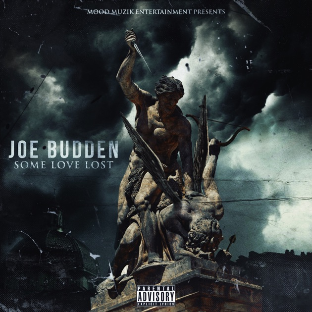 Some Love Lost By Joe Budden On Apple Music
