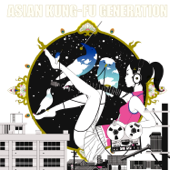 Re: Re: - ASIAN KUNG-FU GENERATION