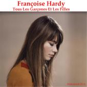 Tous Les Garçons Et Les Filles (Remastered)-Françoise Hardy