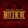 Hate to Be Me, Pt. 3 (feat. Starlito) - Single