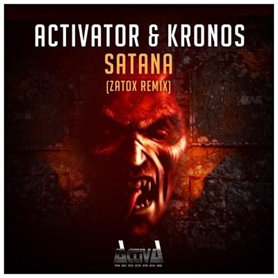Satana (Zatox Remix) - Single - Activator