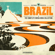 Brazil - The Complete Bossa Nova Collection - Various Artists