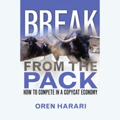 Break from the Pack: How to Compete in a Copycat Economy (Unabridged)