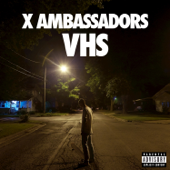 Unsteady-X Ambassadors