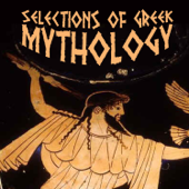 Selections of Greek Mythology