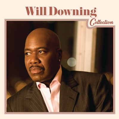 Collection - Will Downing